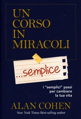 Un Corso in Miracoli... Semplice