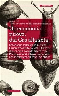 Un'Economia Nuova, dai Gas alla Zeta (eBook)