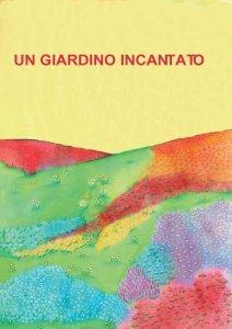 Un Giardino Incantato (eBook)