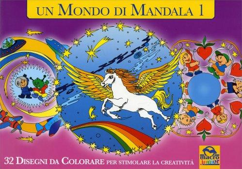 Un Mondo di Mandala - Volume 1