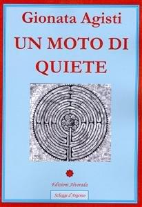 Un Moto di Quiete (eBook)