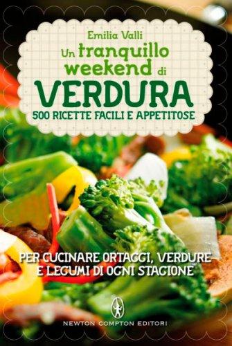 Un Tranquillo Weekend di Verdura