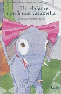 Un Elefante non è una Caramella