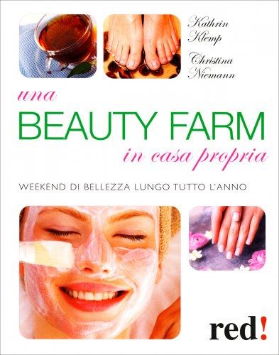 Una Beauty Farm in Casa Propria