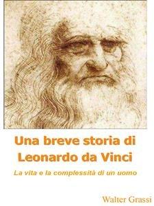 Una Breve Storia di Leonardo da Vinci (eBook)