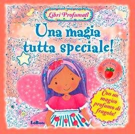 Una Magia Tutta Speciale!