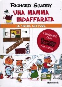 Una Mamma Indaffarata - Le Prime Letture