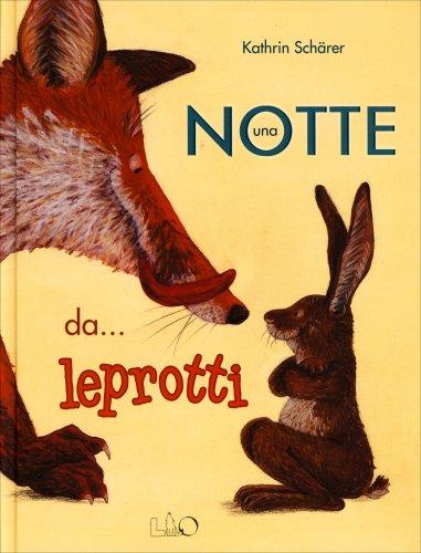 Una Notte da... Leprotti