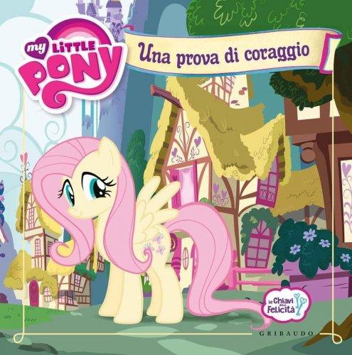 My Little Pony - Una Prova di Coraggio