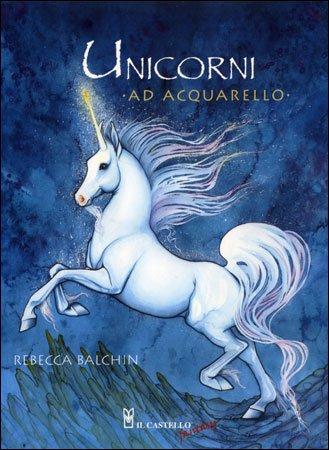 Unicorni ad Acquerello