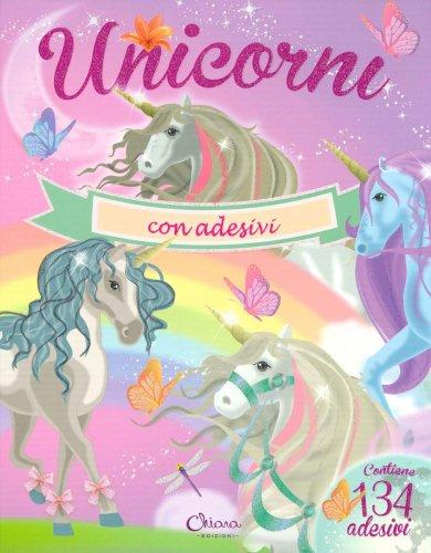 Unicorni - Libro con Adesivi