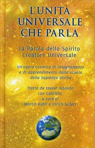 L'Unità Universale che Parla - Con CD Audio Allegato