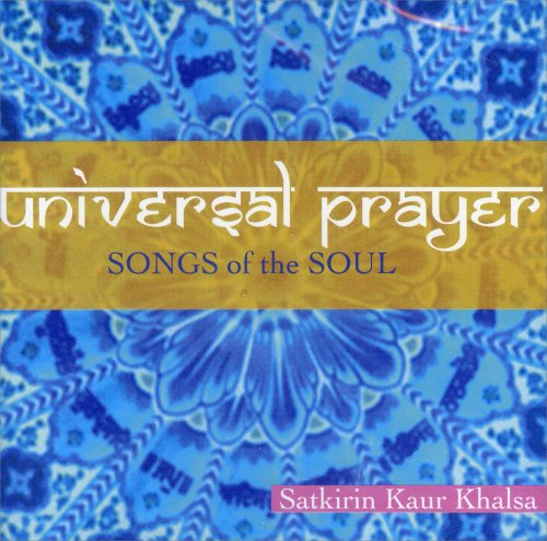 Universal Prayer - Songs of the Soul