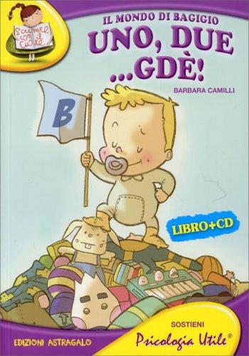 Il Mondo di Bagigio - Uno, Due ...Gdè! - Con CD Incluso