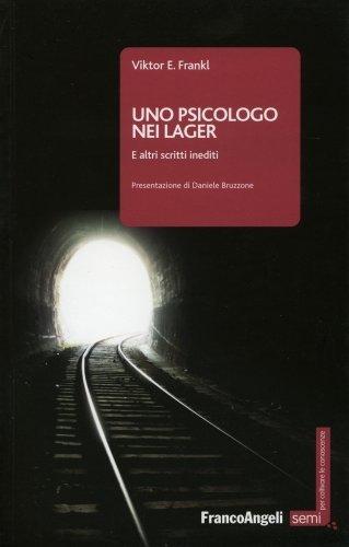 Uno Psicologo nei Lager