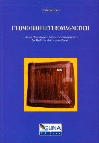 L'Uomo Bioelettromagnetico
