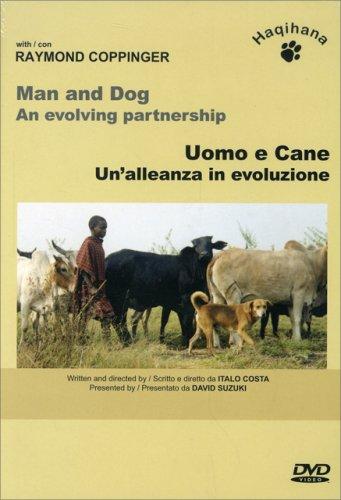 Uomo e Cane - Un'alleanza in Evoluzione - DVD