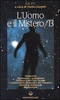 L'Uomo e il Mistero Vol. 13