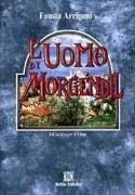 L'Uomo di Morgendil - I Calicanti d'Oro