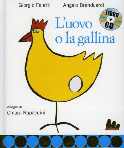 L'Uovo o la Gallina