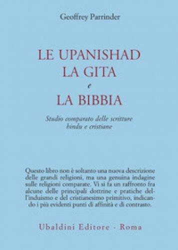 Le Upanishad, la Gita e la Bibbia