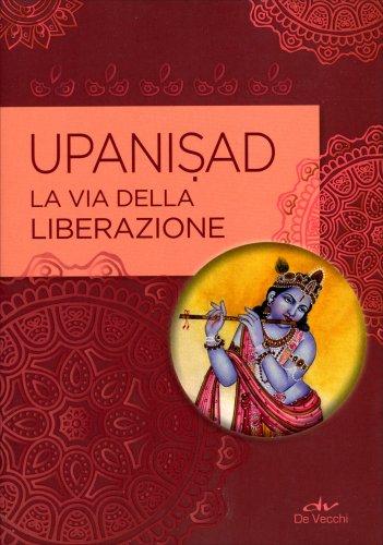 Upanisad - La Via della Liberazione