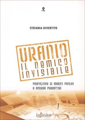 Uranio il Nemico Invisibile