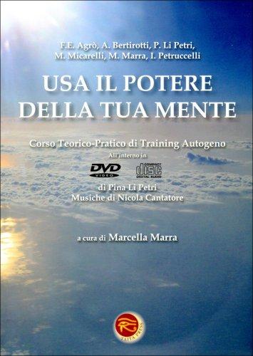 Usa il Potere della Tua Mente - Con Cd Audio e Dvd