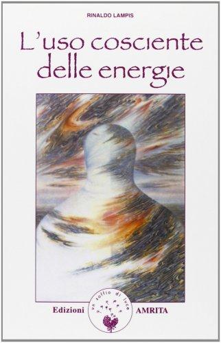 L'Uso Cosciente delle Energie