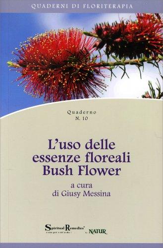 L'Uso delle Essenze Floreali Bush Flower