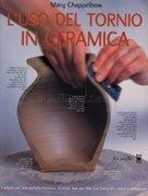 L'Uso del Tornio in Ceramica
