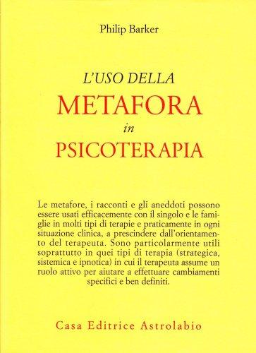 L'Uso della Metafora in Psicoterapia
