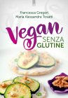 Vegan Senza Glutine (eBook)