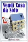 Vendi Casa da Solo (eBook)