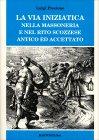 La Via Iniziatica nella Massoneria e nel Rito Scozzese Antico ed Accettato