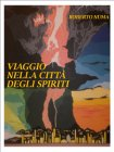 Viaggio nella Città degli Spiriti (eBook)