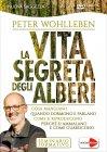 La Vita Segreta degli Alberi - Seminario Formativo in DVD Edizione 2019