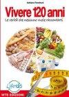 Vivere 120 Anni (eBook)