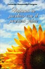 Viviamo in Positivo con il Pensiero Felice