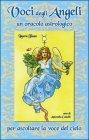 Le Voci degli Angeli - Cofanetto con Libro e 80 Carte