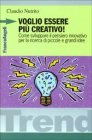 Voglio Essere più Creativo!