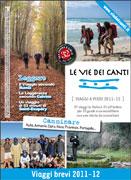 LE VIE DEI CANTI Viaggi a piedi 2011-12 di Autori Vari