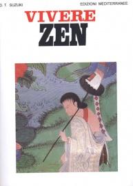 VIVERE ZEN di Daisetz Taitaro Suzuki
