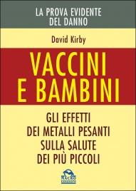 Vaccini e Bambini - La Prova...