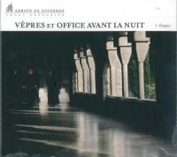 Vêpres et Office avant la nuit. Canti Gregoriani