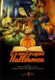 Le Vere Origini di Halloween
