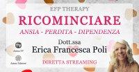 """Diretta streaming """"Ricominciare – Dipendenza"""" con Erica F. Poli – Giovedì 25 febbraio 2021"""
