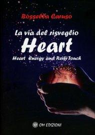La Via del Risveglio - Heart
