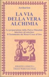 La Via della Vera Alchimia