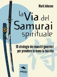 La Via del Samurai Spirituale (eBook)